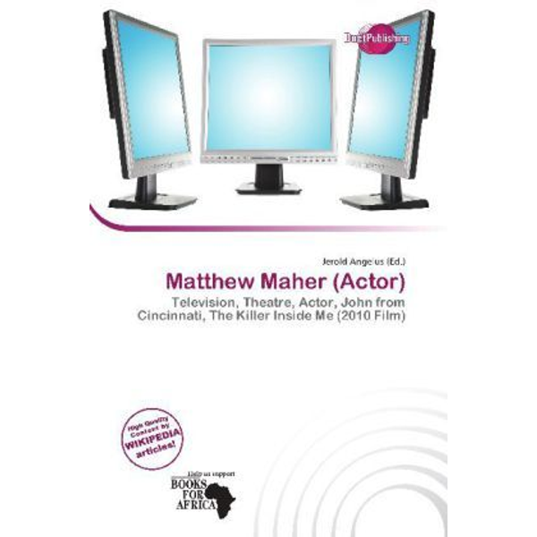 Alphascript Publishing - Matthew Maher (Actor) - Television, Theatre, Actor, John from Cincinnati, The Killer Inside Me (2010 Film)