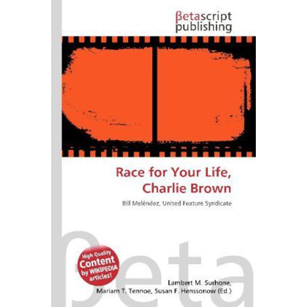 Betascript Publishing - Race for Your Life, Charlie Brown