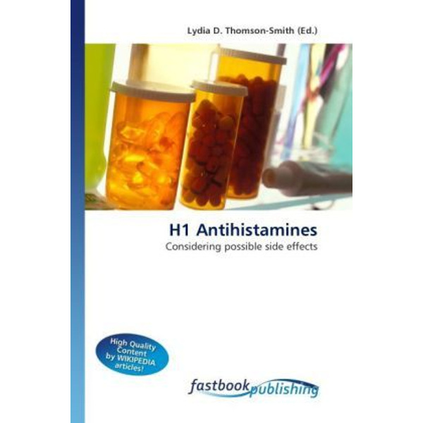 Thomson-Smith, Lydia D. - H1 Antihistamines - Considering possible side effects