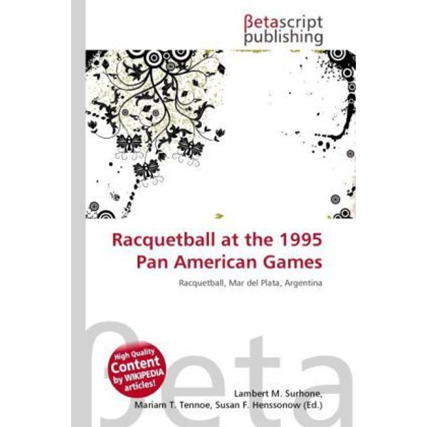 Betascript Publishing - Racquetball at the 1995 Pan American Games