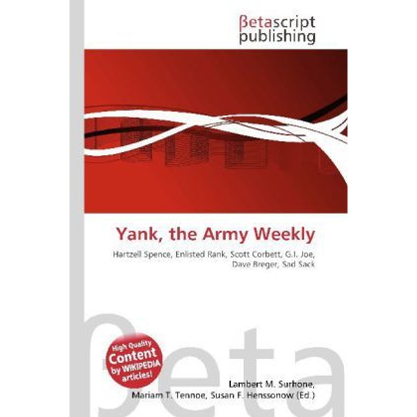 Betascript Publishing - Yank, the Army Weekly