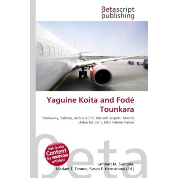 Betascript Publishing - Yaguine Koita and Fodé Tounkara