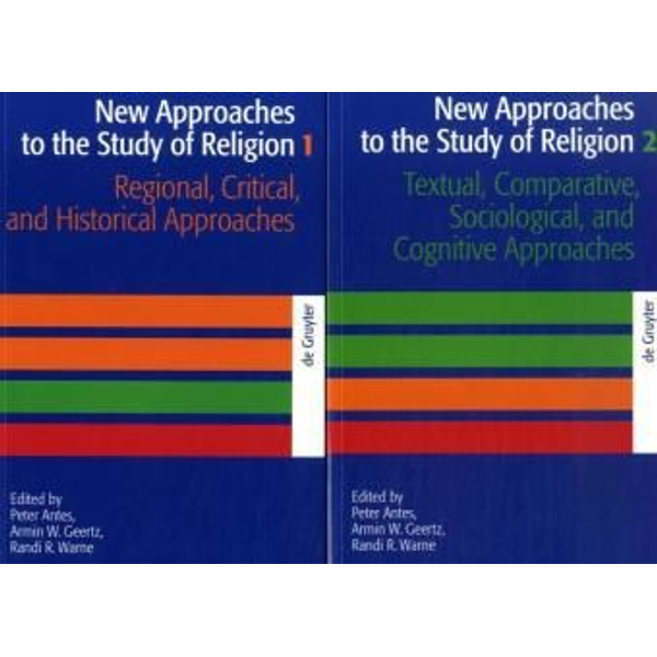 De Gruyter - New Approaches to the Study of Religion / New Approaches to the Study of Religion. Volume 1+2