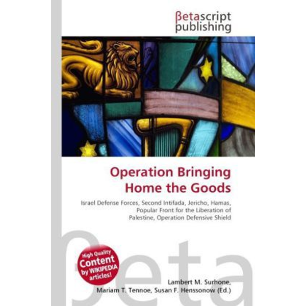 Betascript Publishing - Operation Bringing Home the Goods