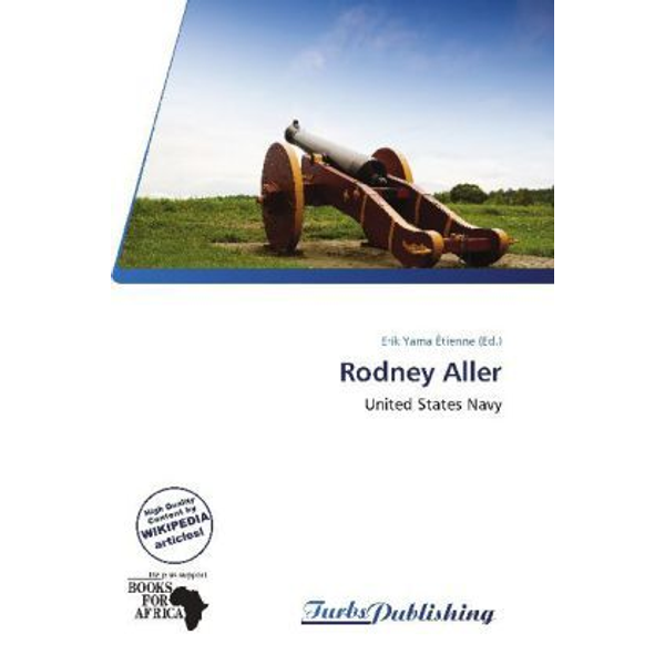Betascript Publishing - Rodney Aller - United States Navy