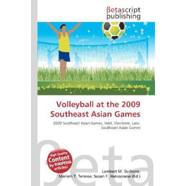 Betascript Publishing - Volleyball at the 2009 Southeast Asian Games