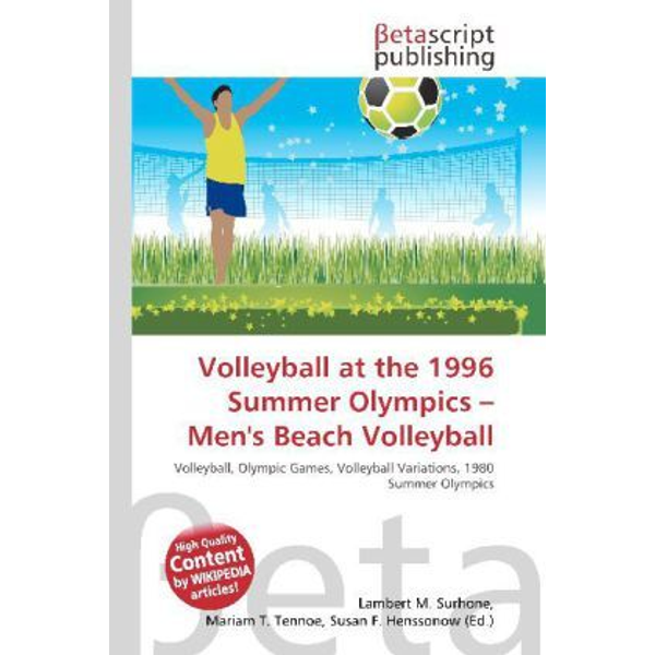 Betascript Publishing - Volleyball at the 1996 Summer Olympics - Men's Beach Volleyball