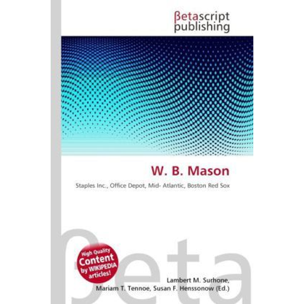 Betascript Publishing - W. B. Mason