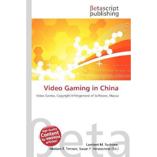 Betascript Publishing - Video Gaming in China