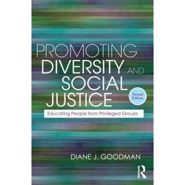Goodman, Diane J. (consultant, USA) - Promoting Diversity and Social Justice