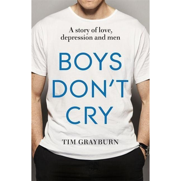 Grayburn, Tim - Hachette UK Boys Don't Cry book English Paperback 240 pages