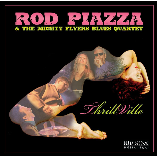 Piazza,Rod & The Mighty Flyers Blues Quartet - Thrillville