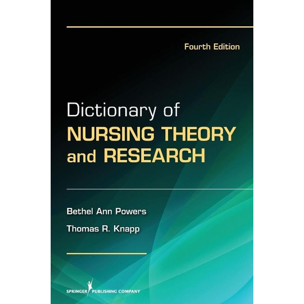 Powers, Bethel Ann - Dictionary of Nursing Theory and Research