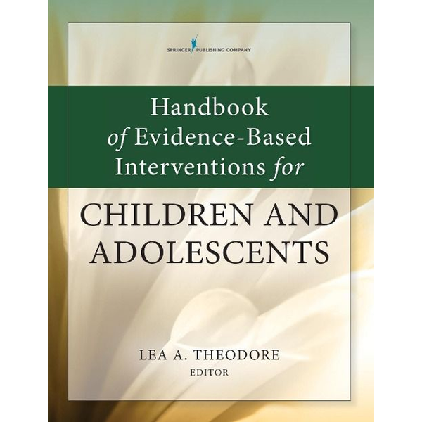 - Handbook of Evidence-Based Interventions for Children and Adolescents
