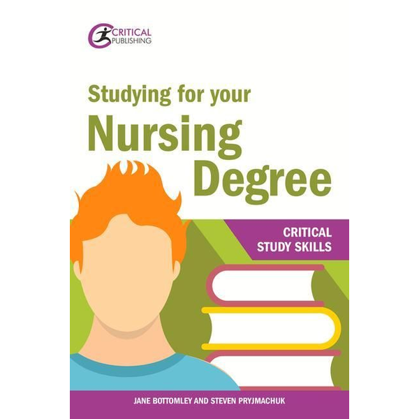 Bottomley, Jane - Bottomley, J: Studying for your Nursing Degree
