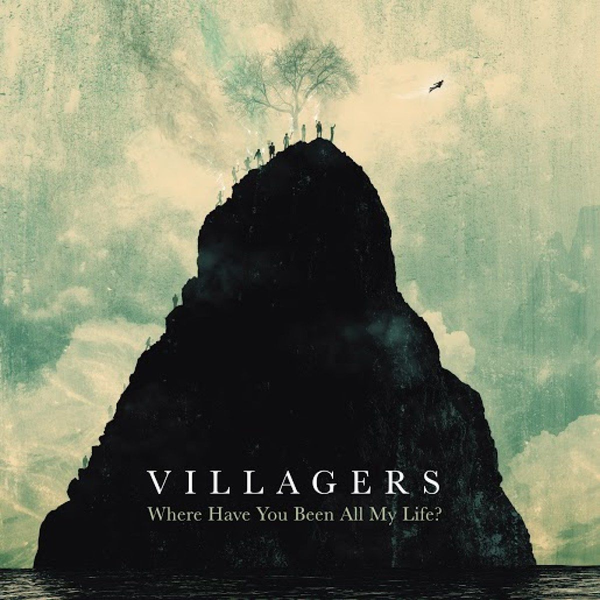 Villagers - Where Have You Been All My Life? (LP+MP3)