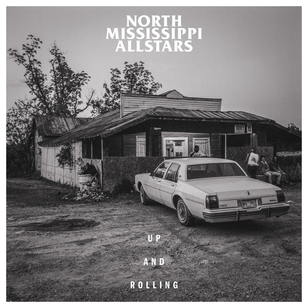 North Mississippi Allstars - Up and Rolling