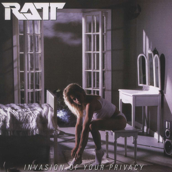 Ratt - Invasion of Your Privacy