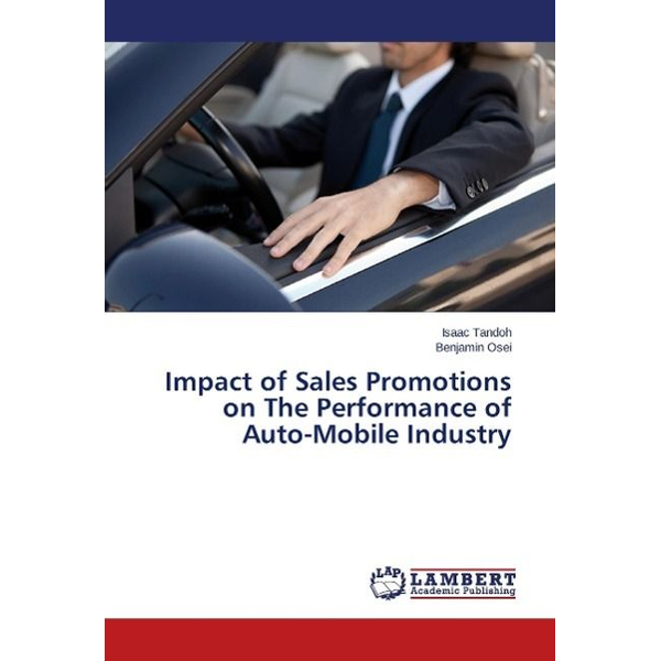 Tandoh, Isaac - Impact of Sales Promotions on The Performance of Auto-Mobile Industry