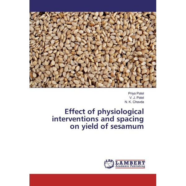 Patel, Priya - Effect of physiological interventions and spacing on yield of sesamum