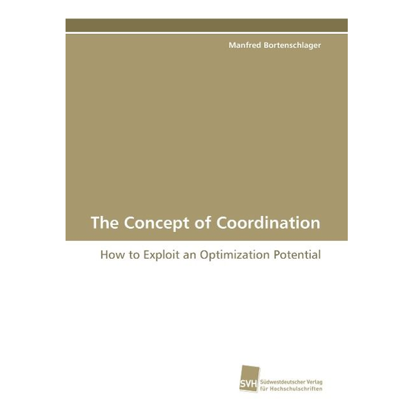 Bortenschlager, Manfred - The Concept of Coordination