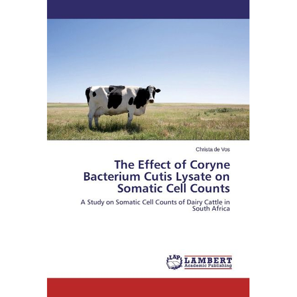 de Vos, Christa - The Effect of Coryne Bacterium Cutis Lysate on Somatic Cell Counts