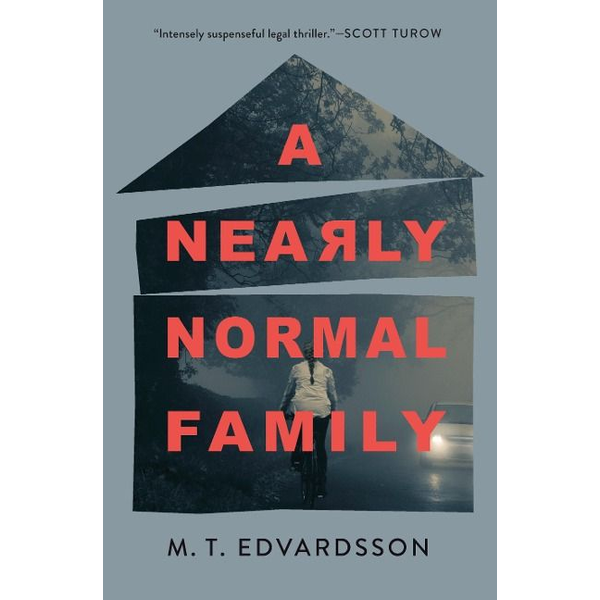 Edvardsson, M.T. - A Nearly Normal Family