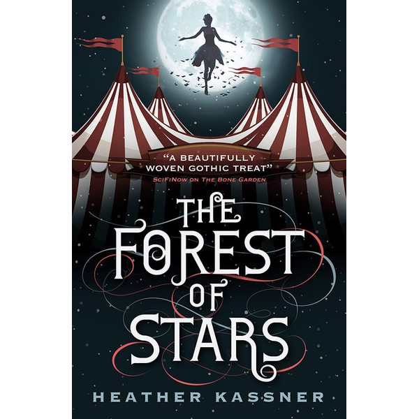 Kassner, Heather - The Forest of Stars