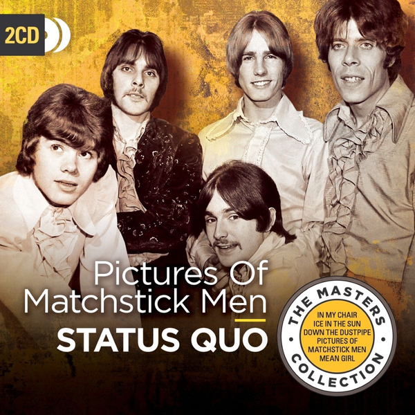 Status Quo - Pictures of Matchstick Men (The Masters Collection