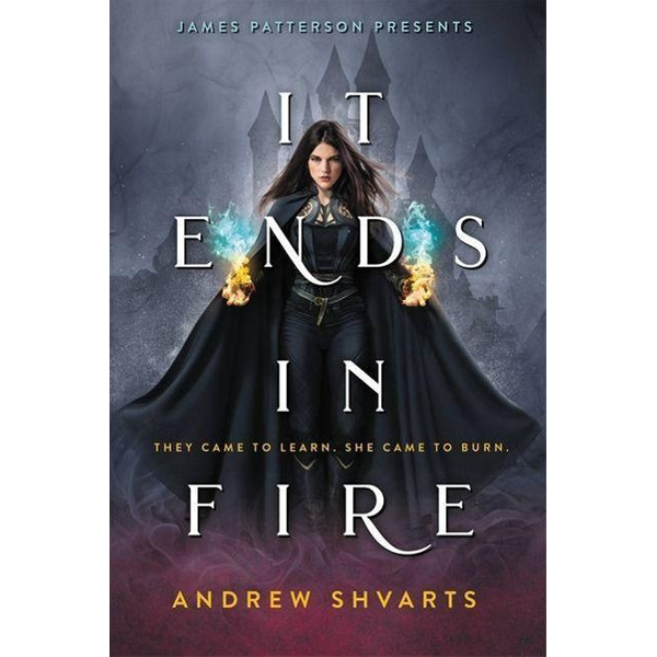 Shvarts, Andrew - It Ends in Fire
