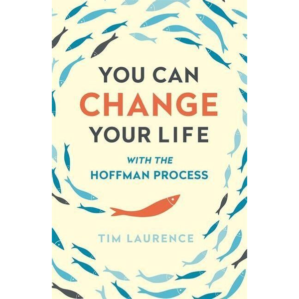 Laurence, Tim - Laurence, T: You Can Change Your Life