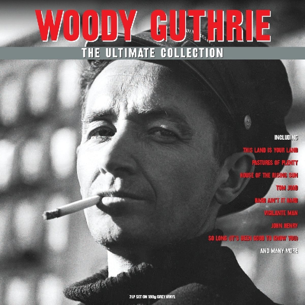 Guthrie,Woody - Ultimate Collection [Not Now]