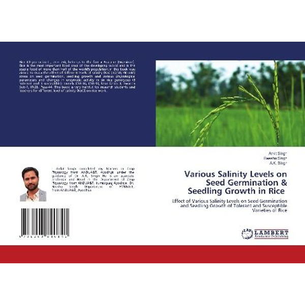 Singh, Ankit - Various Salinity Levels on Seed Germination & Seedling Growth in Rice
