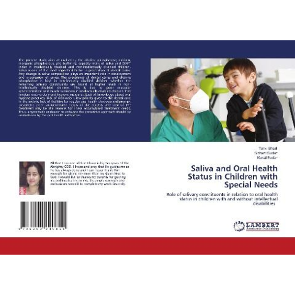 Bharti, Tanvi - Saliva and Oral Health Status in Children with Special Needs