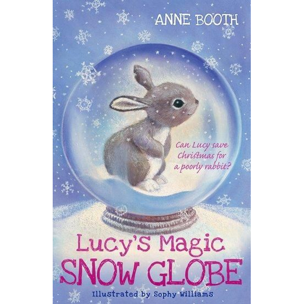 Booth, Anne - Booth, A: Lucy's Magic Snow Globe