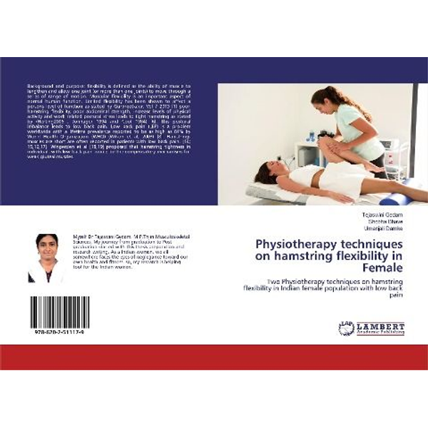 Gedam, Tejaswini - Physiotherapy techniques on hamstring flexibility in Female