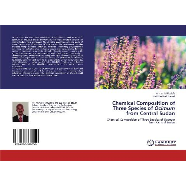 Mustafa, Ahmed Ali - Chemical Composition of Three Species of Ocimum from Central Sudan