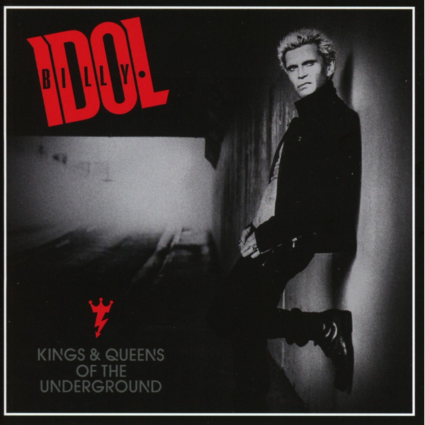 Idol,Billy - Kings and Queens of the Underground