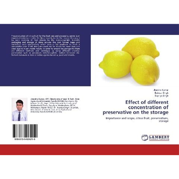 Kumar, Jitendra - Effect of different concentration of preservative on the storage