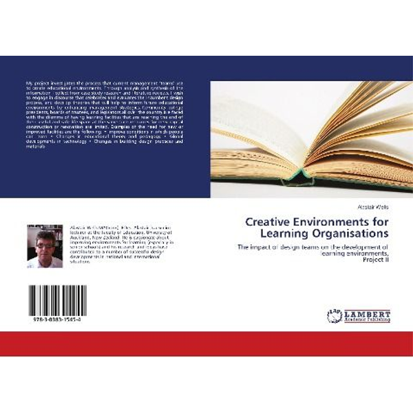 Wells, Alastair - Creative Environments for Learning Organisations