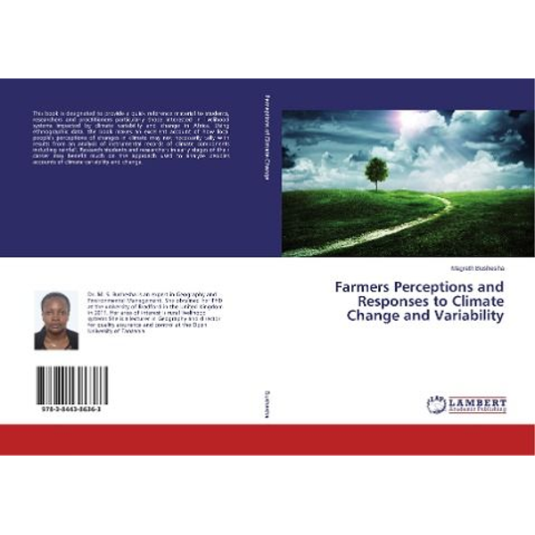 Bushesha, Magreth - Farmers Perceptions and Responses to Climate Change and Variability