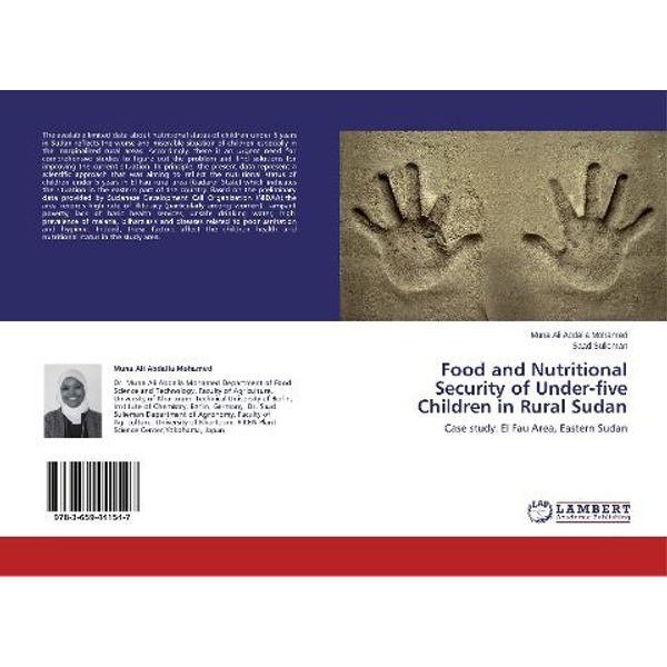 Abdalla Mohamed, Muna Ali - Food and Nutritional Security of Under-five Children in Rural Sudan