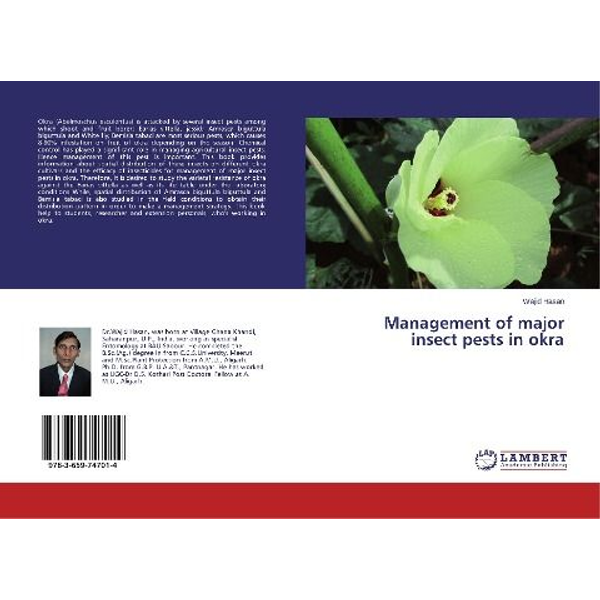 Hasan, Wajid - Management of major insect pests in okra