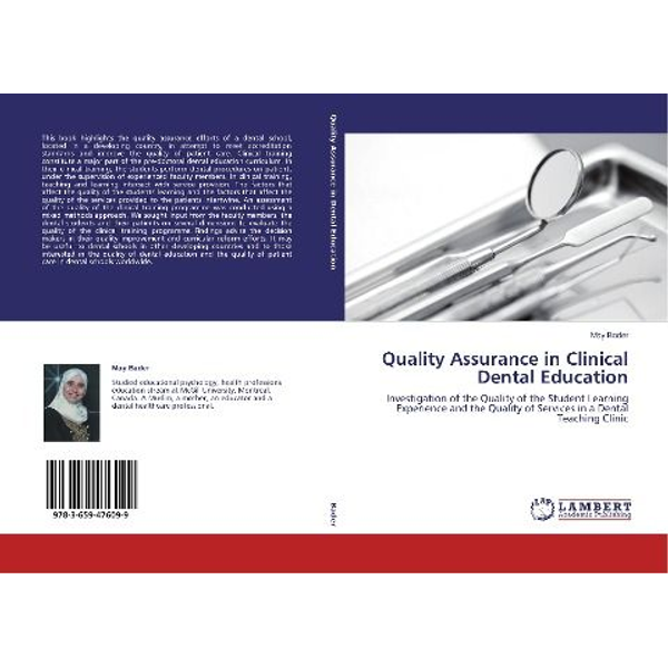 Bader, May - Quality Assurance in Clinical Dental Education