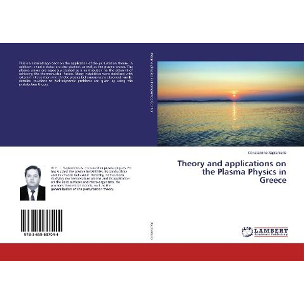 Xaplanteris, Constantine - Theory and applications on the Plasma Physics in Greece