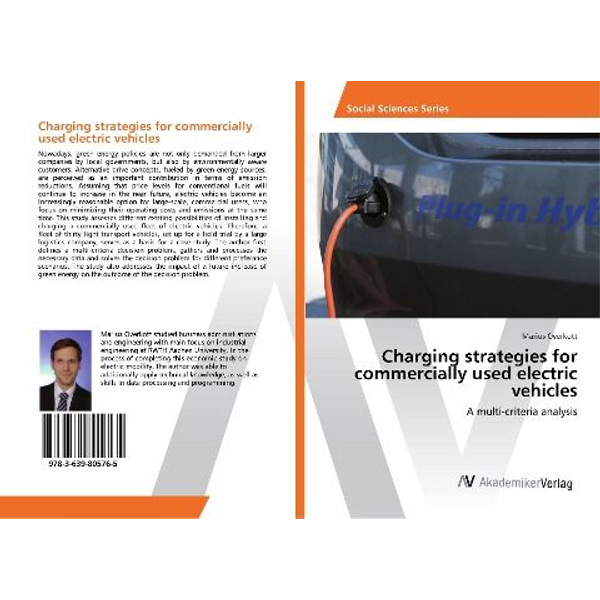 Overkott, Marius - Charging strategies for commercially used electric vehicles