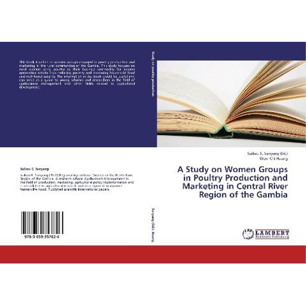 Huang, Wen- Chi - A Study on Women Groups in Poultry Production and Marketing in Central River Region of the Gambia