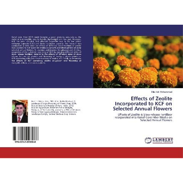 Adil Mohammed, Bilal - Effects of Zeolite Incorporated to KCF on Selected Annual Flowers
