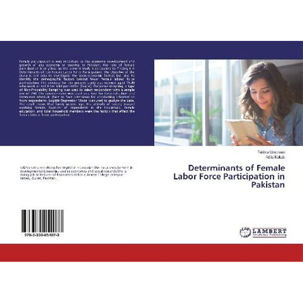 Umbreen, Fakhra - Determinants of Female Labor Force Participation in Pakistan