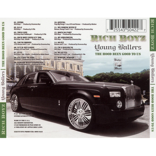 Rich Boyz - Young Ballers: The Hood Been Good to Us